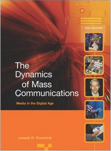 9780073268705: Dynamics of Mass Communications: Media in the Digital Age with Media World DVD and PowerWeb