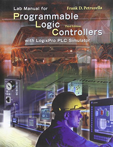 9780073269221: LogixPro Simulation Lab/Exercises Manual w/ Student CD: Programmable Logic Controllers