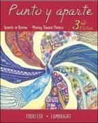 9780073269566: Punto y aparte: Spanish in Review/Moving Toward Fluency
