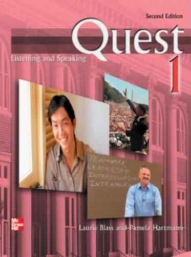 Quest Listening & Speaking 2nd Edition Level: Laurie Blass, Pamela