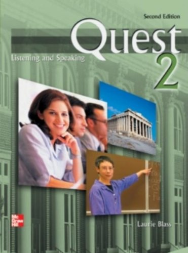 Quest Listening & Speaking 2nd Edition Level: Laurie Blass