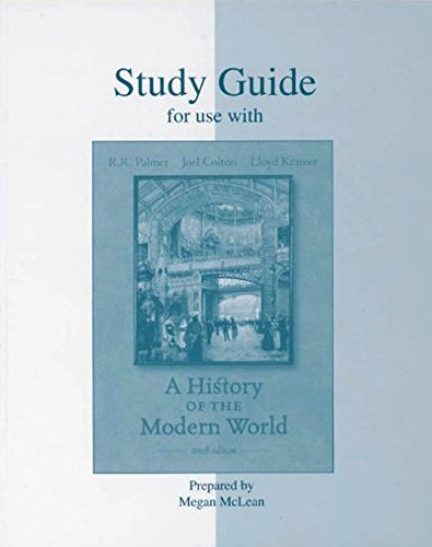 9780073270418: A History of the Modern World: Study Guide for Use with Palmer-Colton-Kramer