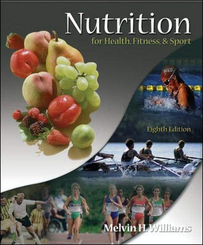 Nutrition for Health, Fitness & Sport: Melvin H Williams