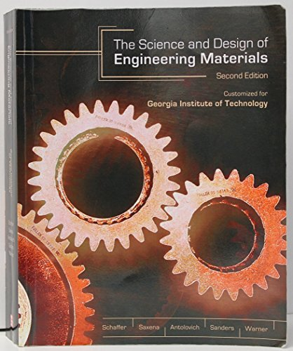 9780073271231: The Science and Design of Engineering Materials 2nd Edition Custom for Georgia Institute of Technolo