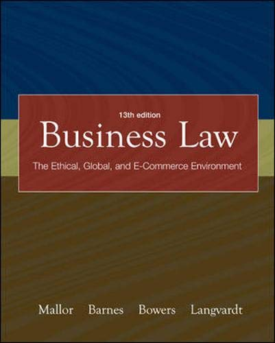 Business Law: The Ethical, Global, and E-commerce: Jane P. Mallor,