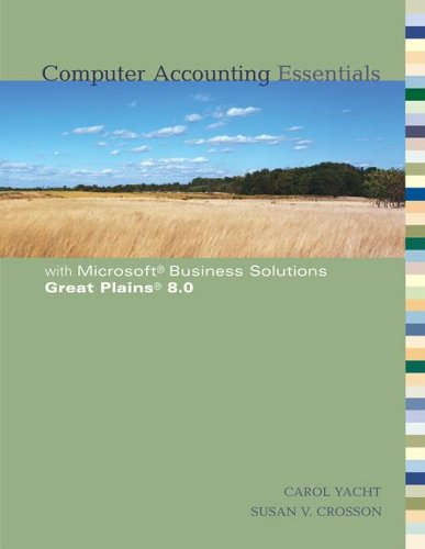 Computer Accounting Essentials w/Great Plains 8.0 CD (0073273279) by Yacht, Carol; Crosson, Susan