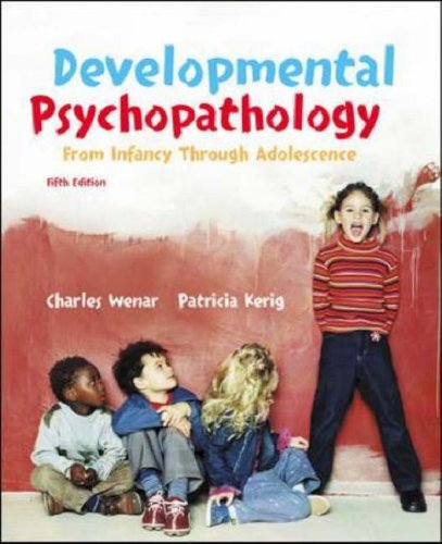 9780073274980: Developmental Psychopathology from Infancy through Adolescence