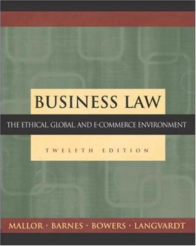 9780073275031: Business Law: The Ethical, Global, and E-Commerce Environment, 12th Edition (Irwin/McGraw-Hill Legal Studies in Business Series)