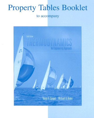 9780073277127: Thermodynamics Property Tables Booklet: An Engineering Approach