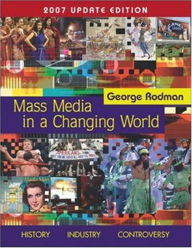 9780073278995: Mass Media in A Changing World with PowerWeb 2007 Updated