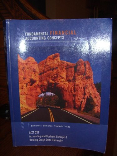 9780073280028: Fundamental Financial Accounting Concepts (Acct 221 Accounting and Business Concepts Bowling Green State University), 5th, Pb, 2006
