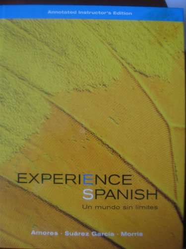 Experience Spanish Un Mundo Sin Limites (Instructor's: Maria J. Amores,