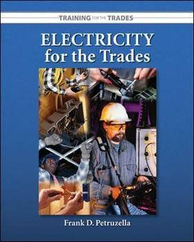 9780073281599: Electricity for the Trades (Training for the Trades (McGraw-Hill))