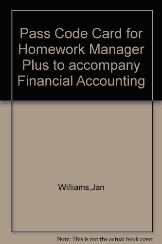 Pass Code Card for Homework Manager Plus to accompany Financial Accounting (0073281786) by Williams,Jan; Haka,Sue; Bettner,Mark; Carcello,Joseph