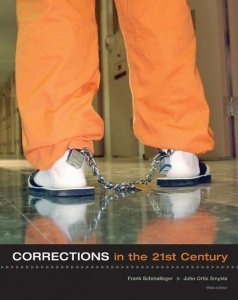 9780073281810: Corrections in the 21st Century - Third Edition