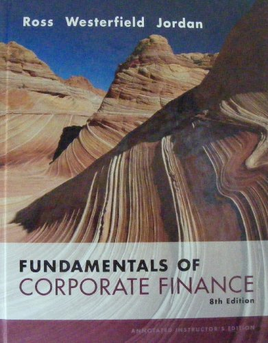 9780073282121: Fundamentals of Corporate Finance, 8th Edition, Annotated Instructor's Edition