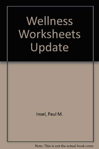 Wellness Worksheets: Insel,Paul; Roth,Walton