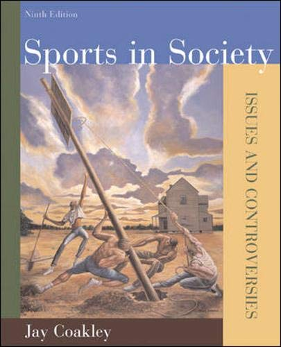 9780073283661: Sports in Society: Issues and Controversies, Ninth Edition