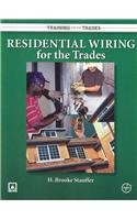 9780073283784: Residential Wiring for the Trades