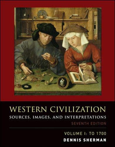 9780073284750: Western Civilization: Sources, Images, and Interpretations, Volume 1, To 1700: Sources, Images, and Interpretations to 1700