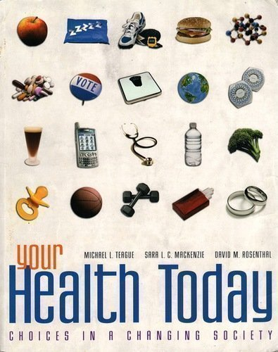 9780073284958: Your Health Today: Choices in a Changing Society