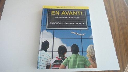 9780073288345: EN AVANT! Beginning French (INSTRUCTOR'S EDITION)