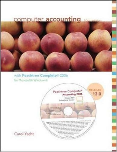 9780073288512: Computer Accounting with Peachtree Complete 2006, Release 13.0 with Student CD-ROM