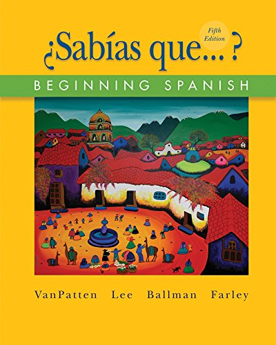 Sab?as Que? Vol. 2 : Beginning Spanish: James F. Lee;