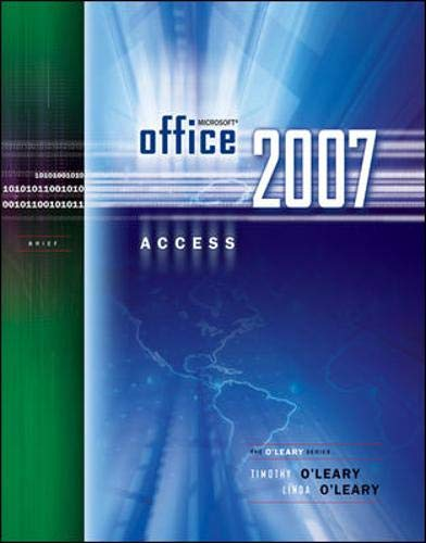 9780073294544: Microsoft Office Access 2007 Brief (O'Leary)