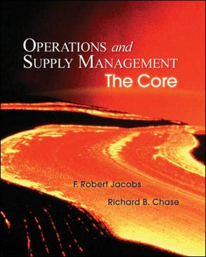 Operations and Supply Management: The Core (Book & DVD-ROM) (007329473X) by F. Robert Jacobs; Richard Chase