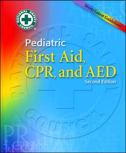 Pediatric First Aid, CPR, and AED - NSC