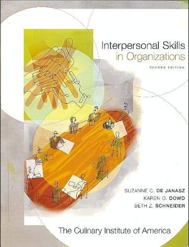 Interpersonal Skills in Organizations from The Culinary: Suzanne C. De