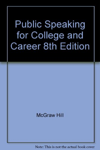 9780073298054: Public Speaking for College and Career 8th Edition