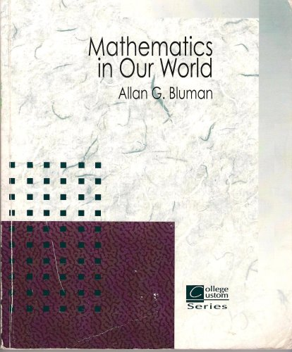 9780073298450: MATHEMATICS IN OUR WORLD >CUST