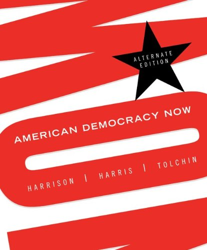 9780073298481: American Democracy Now Alternate Edition