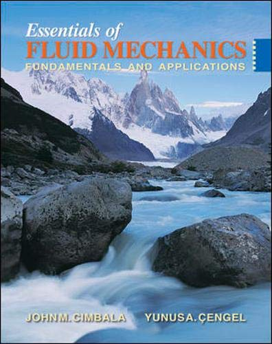 Essentials of Fluid Mechanics : Fundamentals and: John M. Cimbala