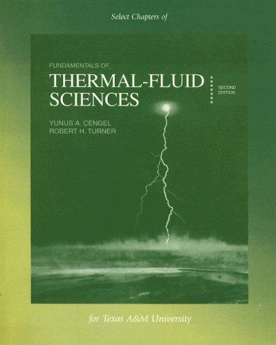 9780073304182: Fundamentals of Thermal-Fluid Sciences Select Chapters