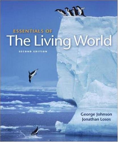 Essentials of the Living World: WITH ARIS Instructor QuickStart Guide (0073305707) by George B. Johnson