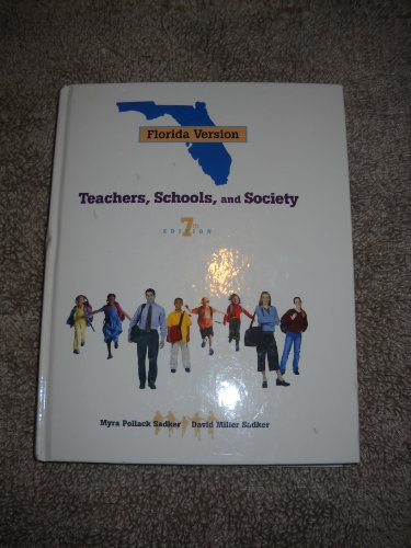9780073306612: Teacher, Schools, and Society--Florida Edition (Florida Version, 7th Edition)