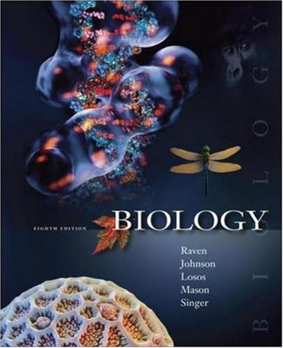 Biology: AND ARIS Instructor QuickStart Guide: Peter H. Raven, George B. Johnson, Kenneth A. Mason,...