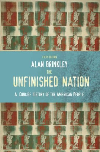 9780073307008: The Unfinished Nation: A Concise History of the American People, Combined Hardcover