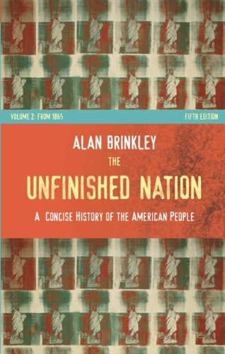 9780073307022: The Unfinished Nation: A Concise History of the American People: Volume II: From 1865: 2