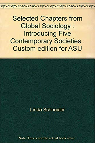 Selected Chapters from Global Sociology : Introducing: Linda Schneider; Arnold