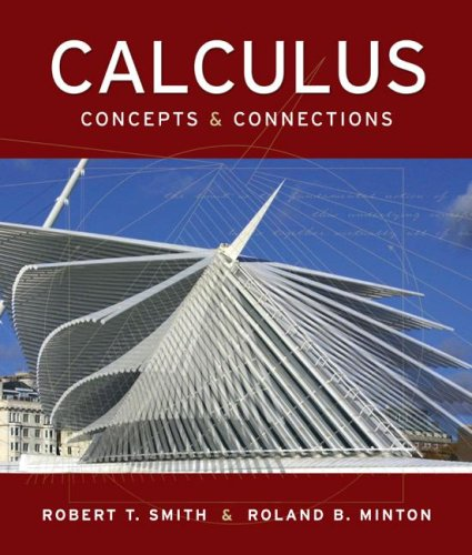 Calculus: Concepts and Connections: Robert T Smith,