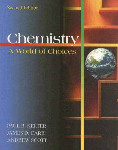 9780073312477: Chemistry: A World of Choices (Softcover)