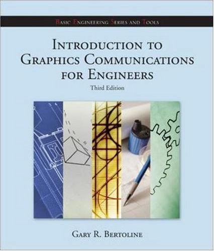 9780073312736: Introduction to Graphics Communications for Engineers with Autodesk Inventor Software 06-07 (B.E.S.T. Series) (Basic Engineering Series and Tools)