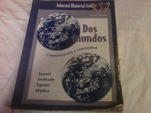 9780073313580: Selected Material From Dos Mundos Comunicacion Y Comunidad, Sixth Edition 2006 Paperback
