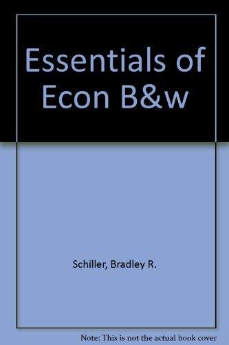 9780073313740: Essentials of Economics - B&W