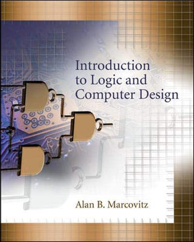 9780073314174: Introduction to Logic and Computer Design with CD