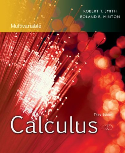Calculus, Multivariable: Late Transcendental Functions: Robert T Smith,